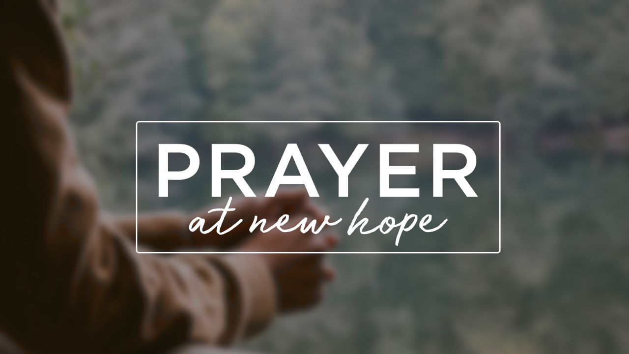 Prayer at New Hope