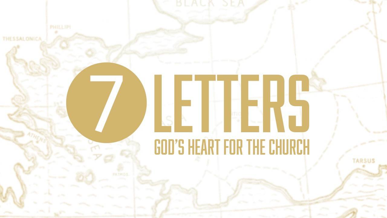7 Letters: God's Heart for the Church