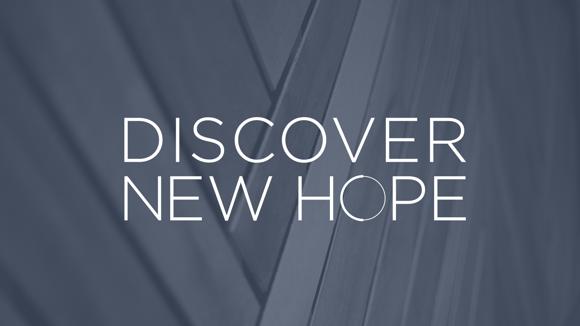 Discover New Hope Class