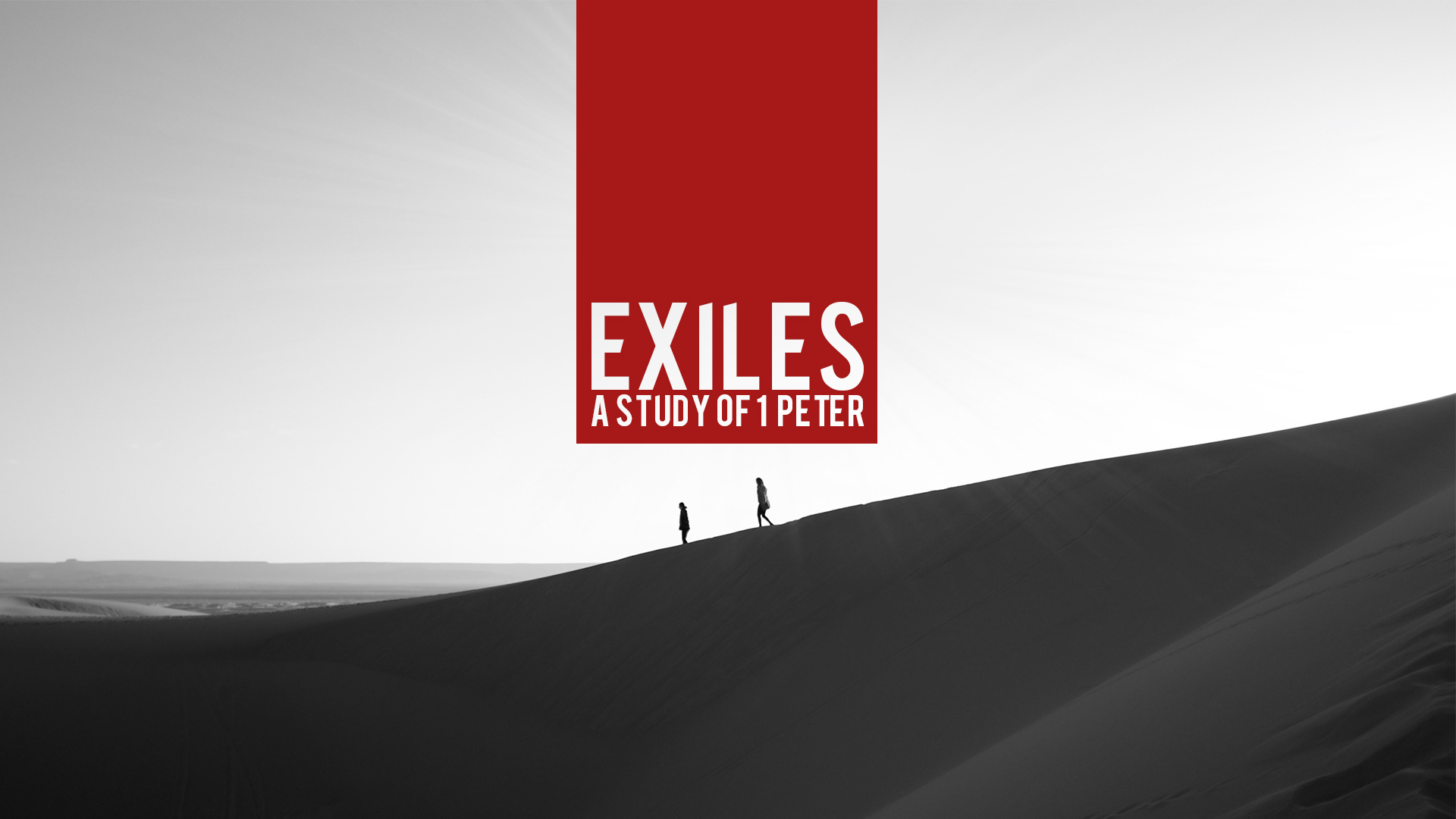 Exiles: A Study of 1 Peter
