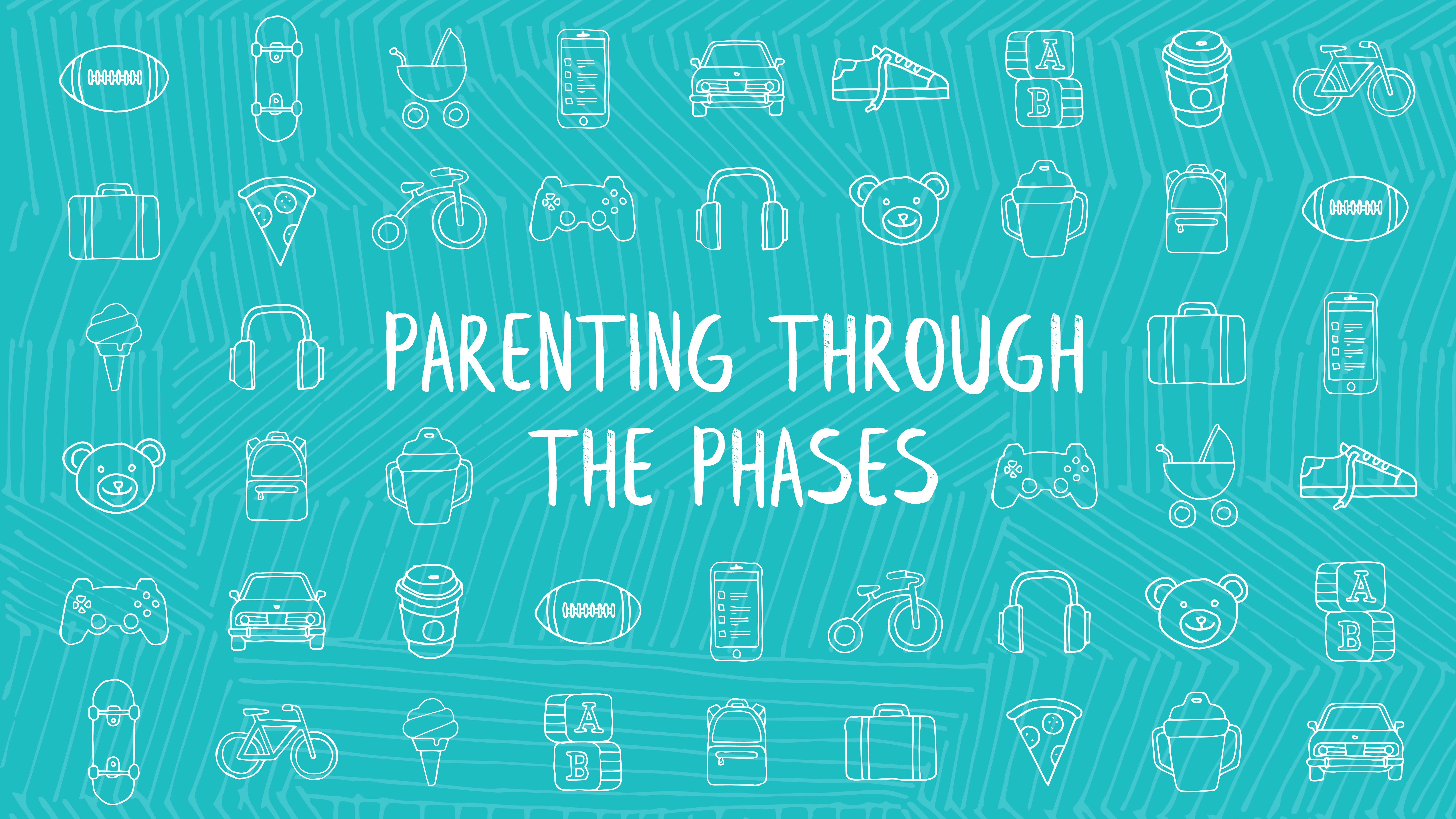 Parenting Through The Phases
