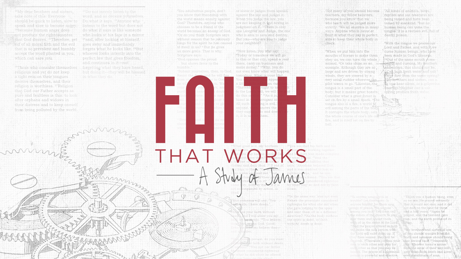 Faith That Works: A Study of James