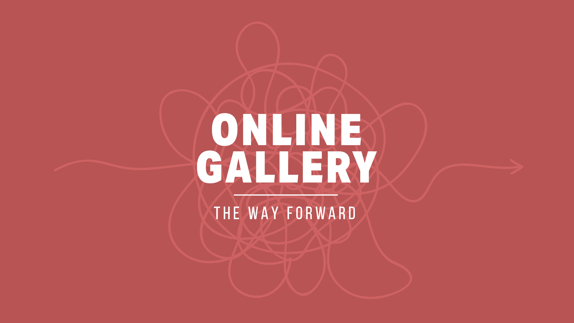 The Way Forward Online Gallery